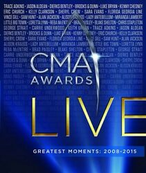 CMA AWARDS LIVE GREATEST MOMENTS 2008 2015 New Blu ray Country Music Awards