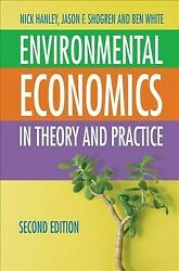 Environmental Economics : In Theory & Practice, Paperback by Hanley, Nick; Sh... $79.24