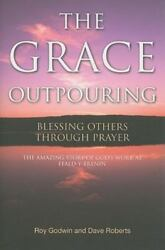 The Grace Outpouring: Blessing Others through Prayer $7.23