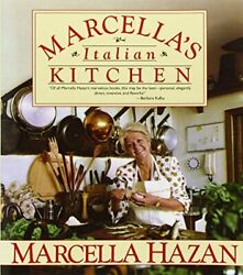 Marcella#x27;s Italian Kitchen: A Cookbook by Hazan Marcella Book The Fast Free $19.49