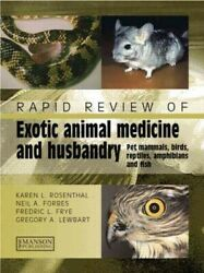 Rapid Review Of Exotic Animal Medicine and Husbandry : Pet Mammals Birds Re... $97.52