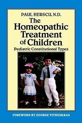 The Homeopathic Treatment of Children: Pediatric Constitutional Types $11.41