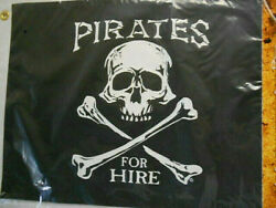 PIRATES FOR HIRE 12quot; x 18quot; Two Sided Flag Outdoor Grade Polyester 200Denier USA $18.95