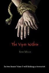 The Viper Within by Mills Sam Book The Fast Free Shipping $34.99