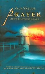 Prayer : Lifes Limitless Reach Paperback by Taylor Jack R. Like New Used... $17.01