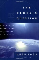 The Genesis Question: Scientific Advances and the Accuracy of G... by Ross Hugh $5.69