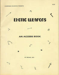 Exotic Weapons  An Access Book $31.94