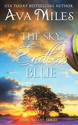 The Sky of Endless Blue Dare Valley by Miles Ava Book The Fast Free Shipping $5.69