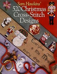 Sam Hawkins#x27; 520 Christmas Cross Stitch Designs by Hawkins Sam Book The Fast $7.99