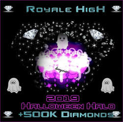 ROBLOX ROYALE HIGH 🦋 HALLOWEEN HALO 2019 800K DIAMONDS 🦋 CHEAPEST PRICE $64.99