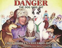 Danger : The Dog Yard Cat Hardcover by Gill Shelley; Riddles Libby; Cartwr... $24.94