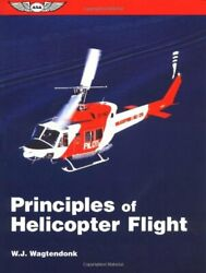 Principles of Helicopter Flight ASA Traini... by Wagtendonk Walter J Paperback $6.69