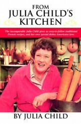 From Julia Child#x27;s Kitchen by Child Julia Book The Fast Free Shipping $13.69