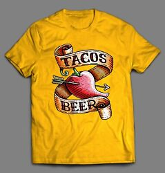 I LOVE TACOS AND BEER QUALITY SHIRT* MANY COLORS * FREE SHIPPING $21.99