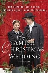 An Amish Christmas Wedding Four Stories $5.19