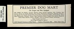 1925 Premier Dog Mart Dogs Shipped Anywhere Vintage Print ad 014988 $9.97