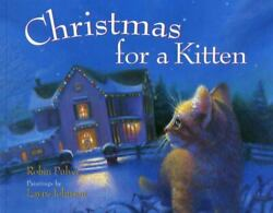 Christmas for a Kitten Hardcover Robin Pulver $3.86