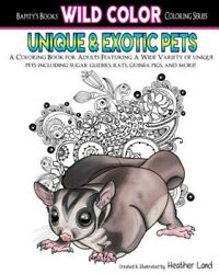 Unique amp; Exotic Pets : Adult Coloring Book Paperback by Land Heather Brand... $12.13