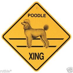 Poodle Dog Crossing Xing Sign New $8.99