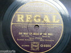 78 rpm WILL FYFFE she was the belle of the ball  twelve & a tanner a bottle