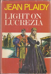 Light on Lucrezia by Jean Plaidy Victoria Holt (1976) HardcoverDJ 1ST ~BORGIA~