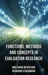 Functions Methods and Concepts in Evaluation Research by Wolfgang Meyer Englis $142.95