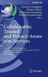 Collaborative Trusted and Privacy-Aware EM-Services: 12th Ifip Wg 6.11 Confere