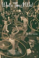 What a Time It Was!: Leonard Lyons and the Golden Age of New York Nightlife by J