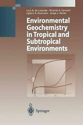 Environmental Geochemistry in Tropical and Subtropical Environments (English) Pa $285.74