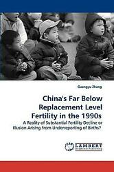 China's Far Below Replacement Level Fertility in the 1990s: A Reality of Substan