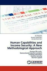 Human Capabilities and Income Security: A New Methodological Approach: Human lif