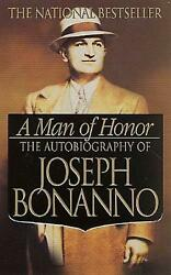 A Man of Honor: The Autobiography of Joseph Bonanno by Joseph Bonanno English $11.51