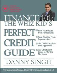 Finance 101: The Whiz Kid's Perfect Credit Guide (Save for Retirement Now): The