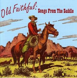 Various Artists - Old Faithful: Songs From The Saddle [New CD]