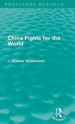 China Fights for the World by J. Gunnar Andersson (English) Hardcover Book Free