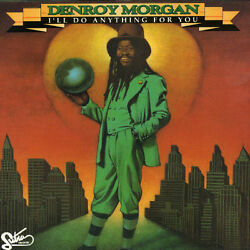 Denroy Morgan I#x27;ll Do Anything for You New CD Canada Import $18.94