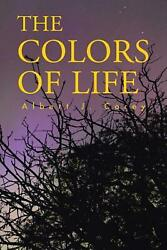 The Colors of Life by Albert J. Corey English Paperback Book Free Shipping $19.93