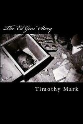 The Ed Gein Story by Timothy Mark (English) Paperback Book Free Shipping!