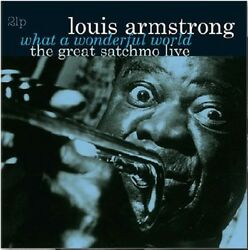 Louis Armstrong What a Wonderful World The Great Satchmo Live New Vinyl LP H $21.84