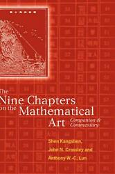 The Nine Chapters on the Mathematical Art: Companion and Commentary by K'Ang-She