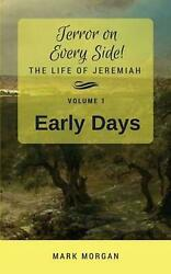 Early Days: Volume 1 of 5 by Mark Timothy Morgan (English) Paperback Book Free S