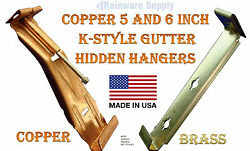 Copper gutter K style Hidden Hangers for 5 & 6 inch Quick Screw Brass fastener
