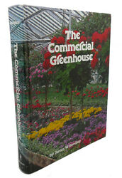 James William Boodley THE COMMERCIAL GREENHOUSE  1st Edition 1st Printing