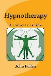 Hypnotherapy by John Pullen (English) Paperback Book Free Shipping!