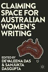 Claiming Space for Australian Women's Writing (English) Hardcover Book Free Ship