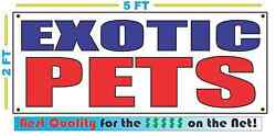 EXOTIC PETS Banner Sign NEW Larger Size Best Price for The $$$ on the Net