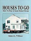 Houses to Go How to Buy a Good Home Cheap Loompanics Unlimited Real Estate NEW $14.89