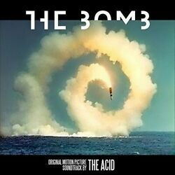 Acid - The Bomb (Original Motion Picture Soundtrack) [New Vinyl]