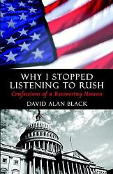 Why I Stopped Listening to Rush: Confessions of a Recovering Neocon