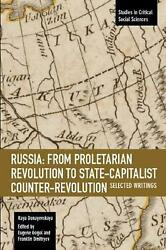 Russia: from Proletarian Revolution to State capitalist Counter revolution: Sele $48.76